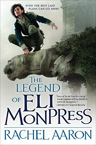 Book The Legend of Eli Monpress - Three novels in one - Rachel Aaron