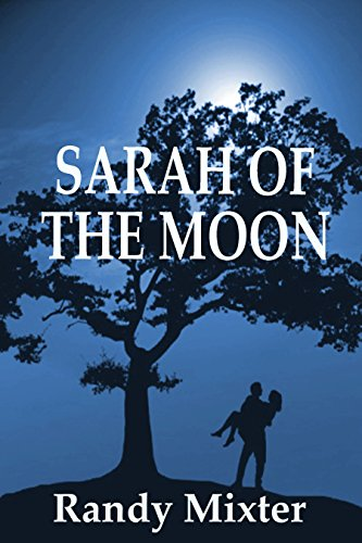 Sarah Of The Moon by Randy Mixter