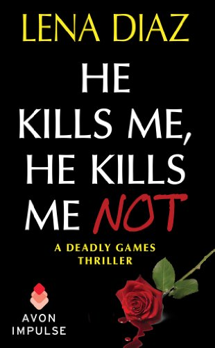 Book He Kills me, He Kills Me Not