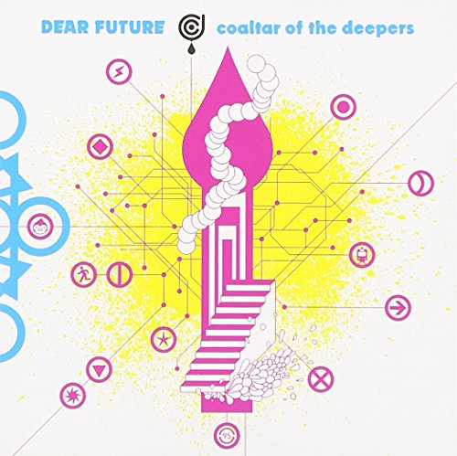 Coaltar of the Deepers 「Dear Future」