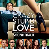 Crazy, Stupid, Love. Soundtrack