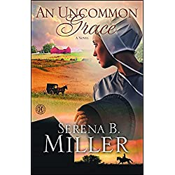 An Uncommon Grace: A Novel