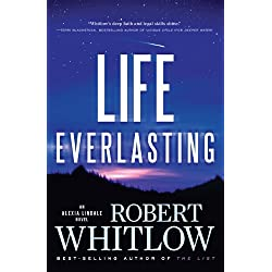 Life Everlasting (An Alexia Lindale Novel Book 2)