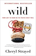 Wild (Oprah's Book Club 2.0 Digital Edition): From Lost to Found on the Pacific Crest Trail [Kindle Edition]
