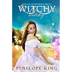 Witchy, Witchy (Spellbound Trilogy #1)