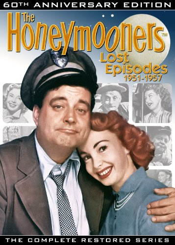 The Honeymooners : Lost Episodes 1951-1957 The Complete Restored Series