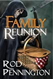 Family Reunion (The First Charon Family Adventure Book 1)