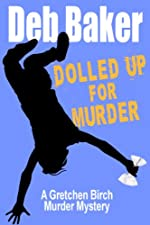 Dolled Up for Murder by Deb Baker