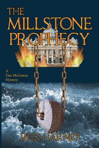 Free Kindle Book : The Millstone Prophecy: A Dax McGowan Mystery