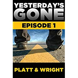Yesterday's Gone: Episode 1