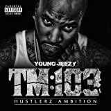 Thug Motivation 103: Hustlerz Ambition [Deluxe Edition]