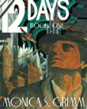 Free Kindle Book : 12 DAYS - BOOK ONE