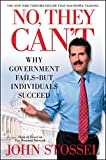 No, they can't : why government fails--but individuals succeed