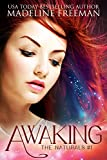 Free Kindle Book : Awaking (The Naturals, #1)