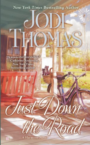 Jodi Thomas: Just Down the Road