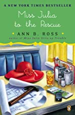 Miss Julia to the Rescue by Ann B. Ross