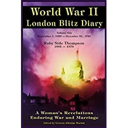 World War ll London Blitz Diary