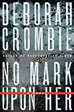 No Mark Upon Her by Deborah Crombie