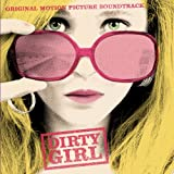 Dirty Girl Soundtrack