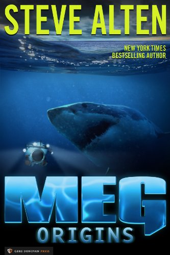 Meg: Origins by Steve Alten