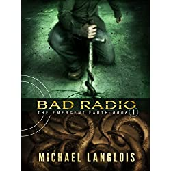 Bad Radio (The Emergent Earth)