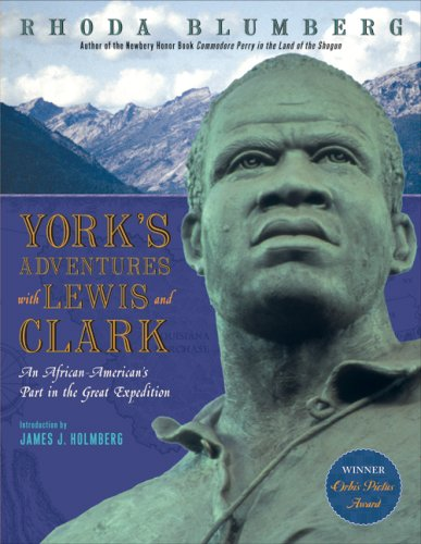 [York's Adventures with Lewis and Clark: An African-American's Part in the Great Expedition]