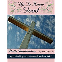 Up To Know Good: Daily Devotions