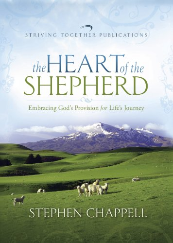 The Heart of the Shepherd: Embracing God's Provision for Life's Journey