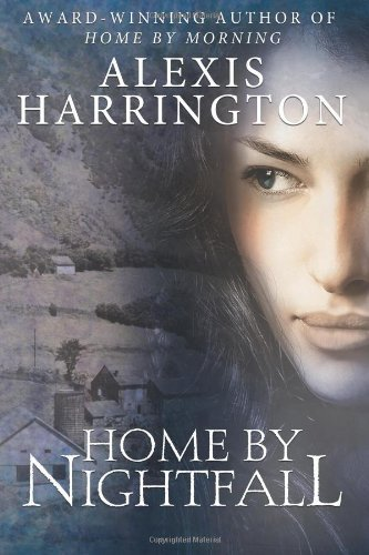 Home by Nightfall by Alexis Harrington