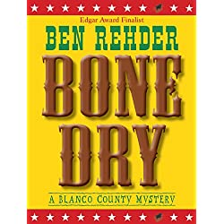 Bone Dry (Blanco County Mysteries Book 2)