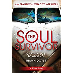 The Soul Survivor: From Tragedy to Tenacity to Triumph