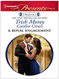 A Royal Engagement - Trish Morey
