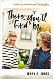 Book There You'll Find Me - Jennie B Jones