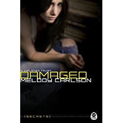 Damaged: A Violated Trust