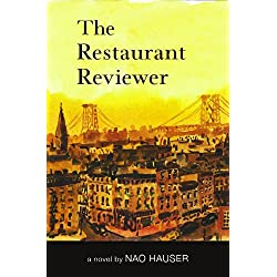 The Restaurant Reviewer, a novel