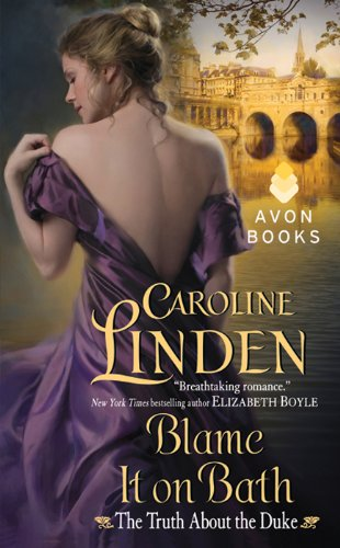 Blame it on Bath  Caroline Linden