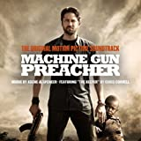 Machine Gun Preacher Soundtrack