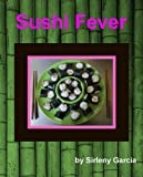 Free Kindle Book : Sushi Fever