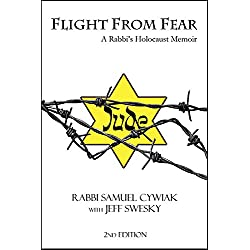 Flight From Fear: A Rabbi's Holocaust Memoir