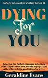 Dying For You (#6 in Rafferty & Llewellyn Procedurals)