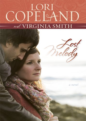 Lost Melody by Lori Copeland and Virginia Smith