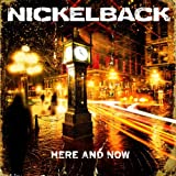 Here and Now (2011) (Album) by Nickelback