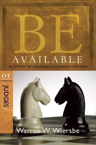 Be Available (Judges): Accepting the Challenge to Confront the Enemy