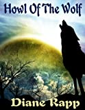 Free Kindle Book : Howl of the Wolf (Heirs to the Throne (Book 1))