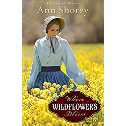 Where Wildflowers Bloom (Sisters at Heart)