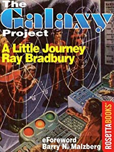 INTERVIEW: Barry N. Malzberg and The Galaxy Project