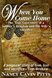 Free Kindle Book : When You Come Home: The True Love Story Of A Soldier