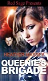Queenie's Brigade by Heather Massey