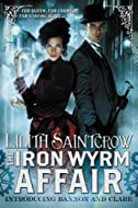 Book Cover: The Iron Wyrm Affair by Lilith Saintcrow