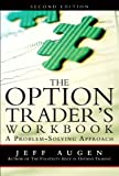 The option trader's workbook : a problem-solving approach